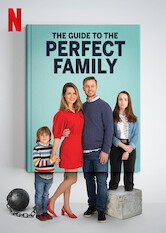 Search netflix The Guide to the Perfect Family