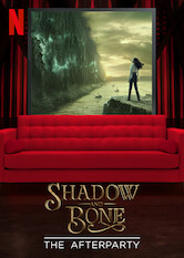 Search netflix Shadow and Bone - The Afterparty