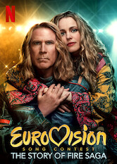 Search netflix Eurovision Song Contest: The Story of Fire Saga