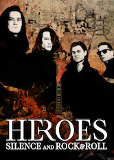 Search netflix Heroes: Silence and Rock & Roll