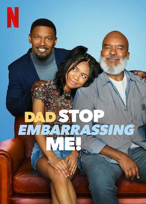 Dad Stop Embarrassing Me!