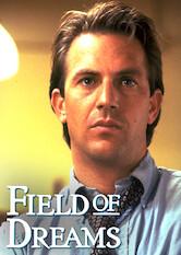 Search netflix Field of Dreams
