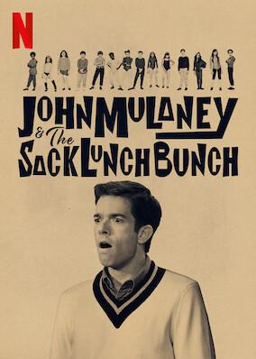 John Mulaney & The Sack Lunch Bunch