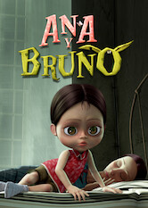 Search netflix Ana and Bruno