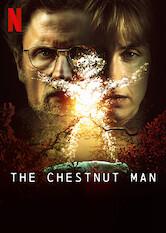 Search netflix The Chestnut Man